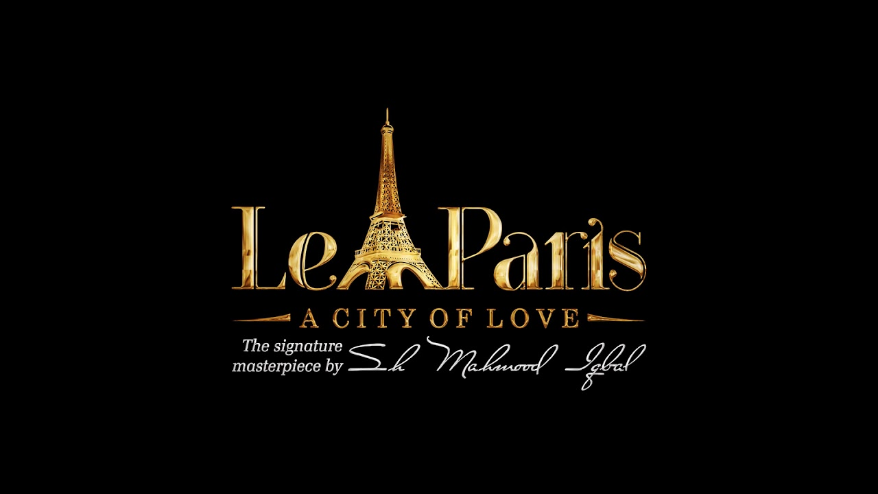 LE PARIS IS CALLING ALL PEOPLE WHO ARE DESIRABLE OF PARIS' LIFESTYLE IN GUJRANWALA